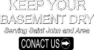 Foundation Wet Basement Repair Saint John - Quispamsis - Sussex - Hampton - Grand Bay Westfield
